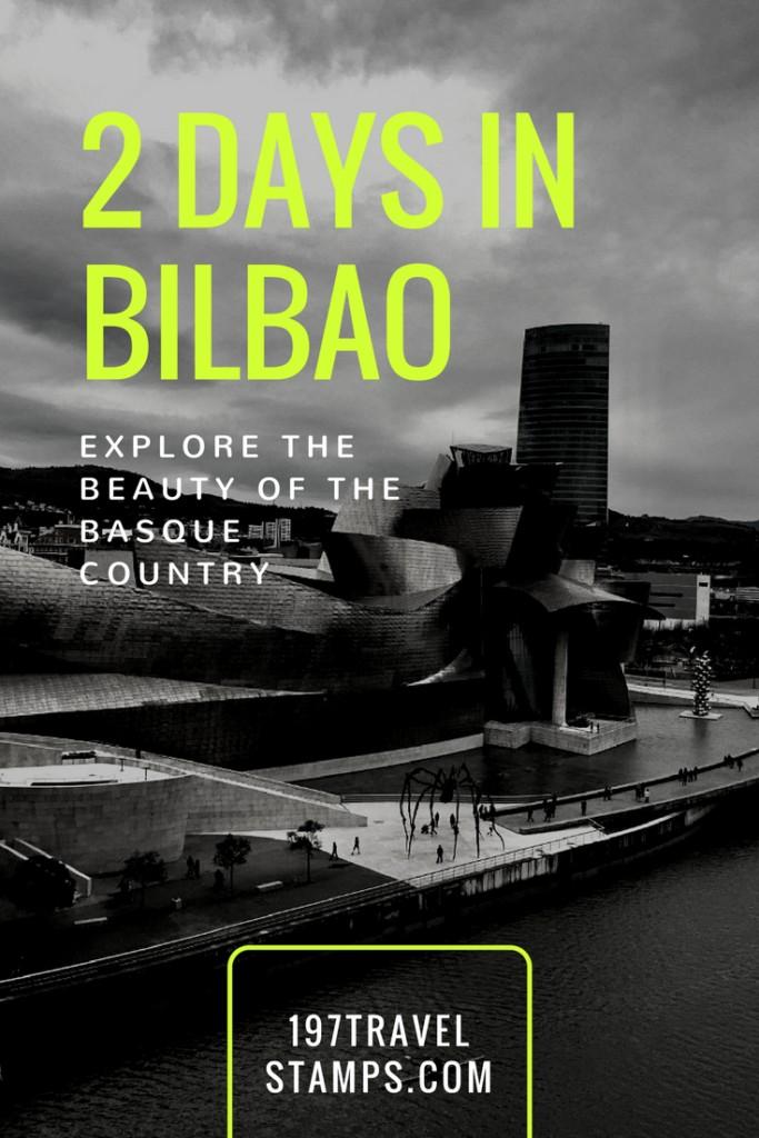2 Days in Bilbao pin