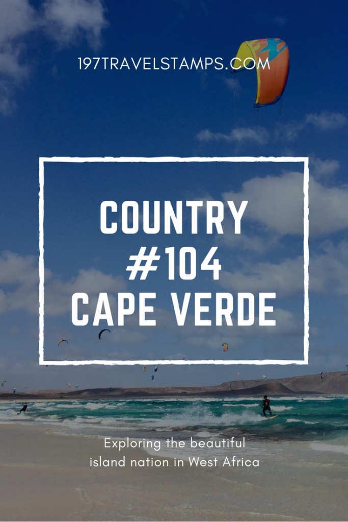 Cape Verde travel to every country #104 pin this