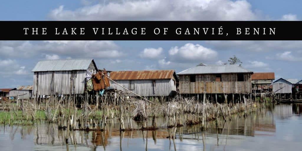 Visiting Ganvie - village on water in Benin, West Africa