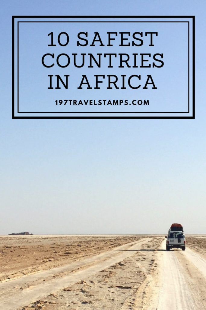 We created a safety score for each African country. Which are the top 10 safest countries in Africa 2019. #travel #africa #top10