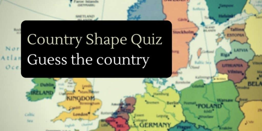 Country Shape Quiz – Geographic Outlines of the World