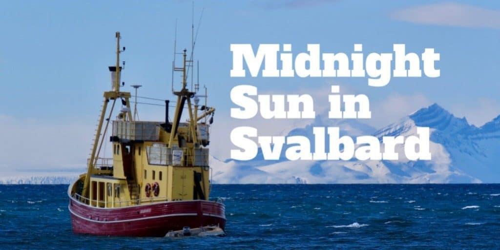 Svalbard midnight sun polar ocean from Longyearbyen