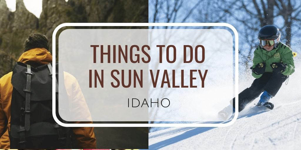 Best things to do in Sun Valley Idaho