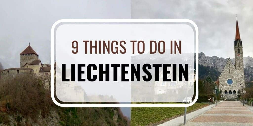 Top 9 Things to do in Liechtenstein