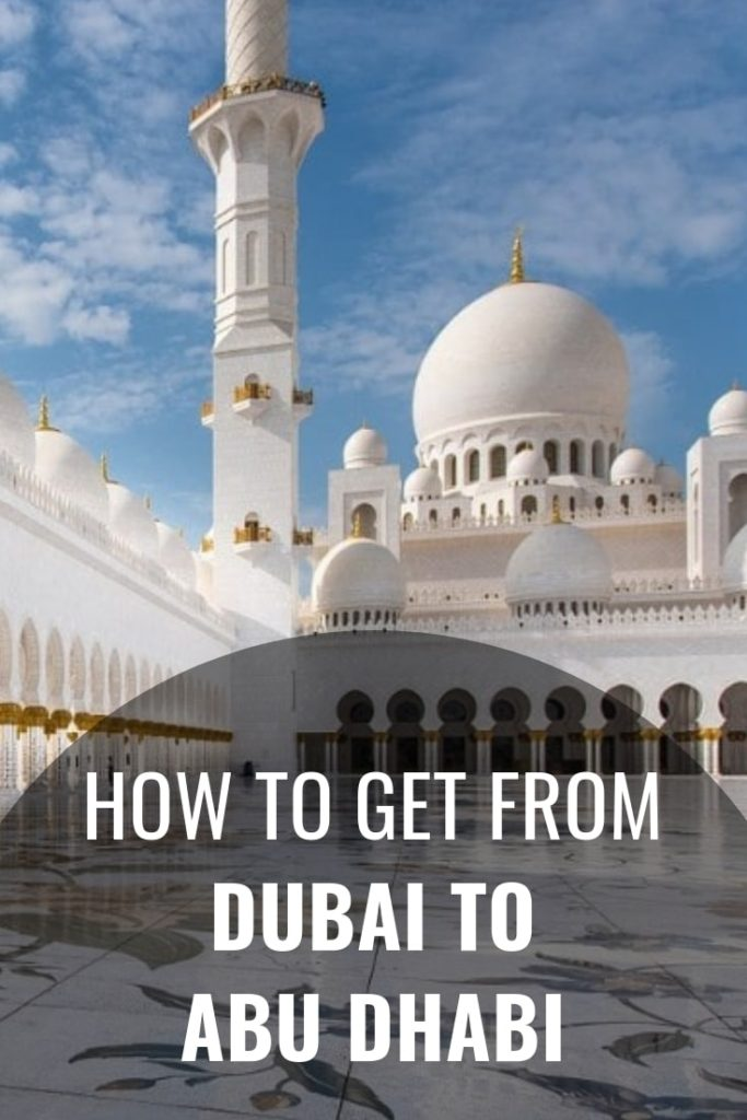 How to Travel from Dubai to Abu Dhabi - 197 TravelStamps