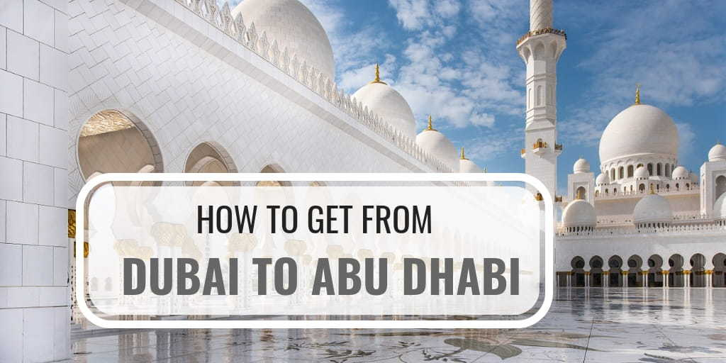 How to travel from Dubai to Abu Dhabi - a personalized recommendation cover image