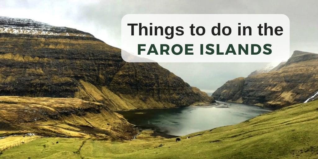 What to do in Faroe Islands