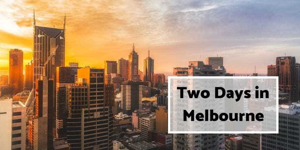 2 Days in Melbourne Itinerary Cover Image