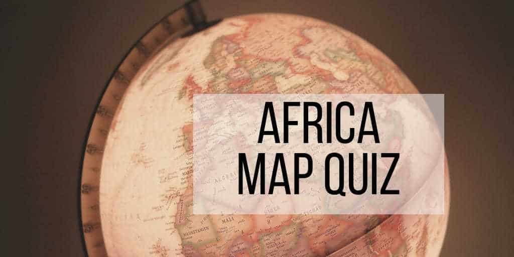 Africa Map Quiz – Fill in the Blank and Guess the Country