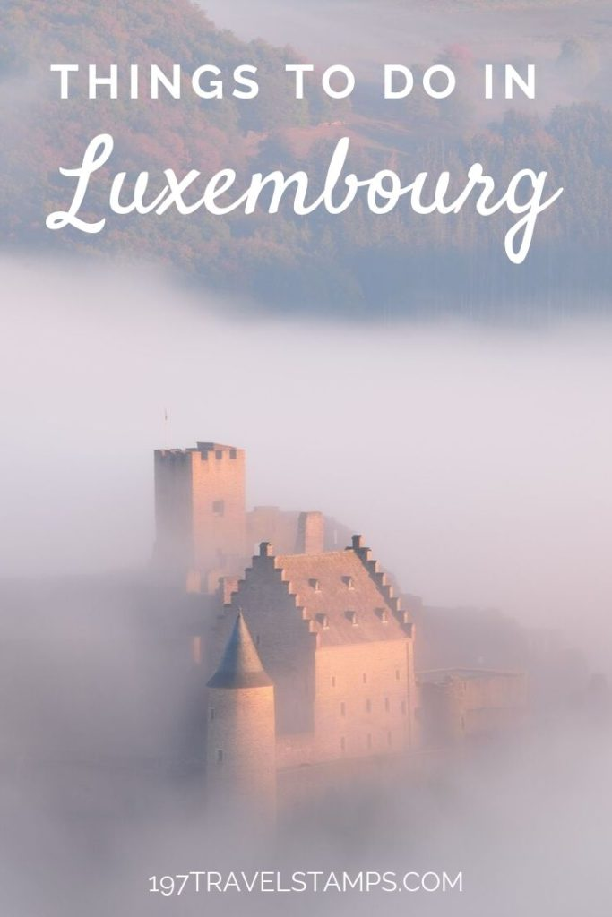 The best things to do in Luxembourg Travel Guide for Luxembourg City photo spots, tips