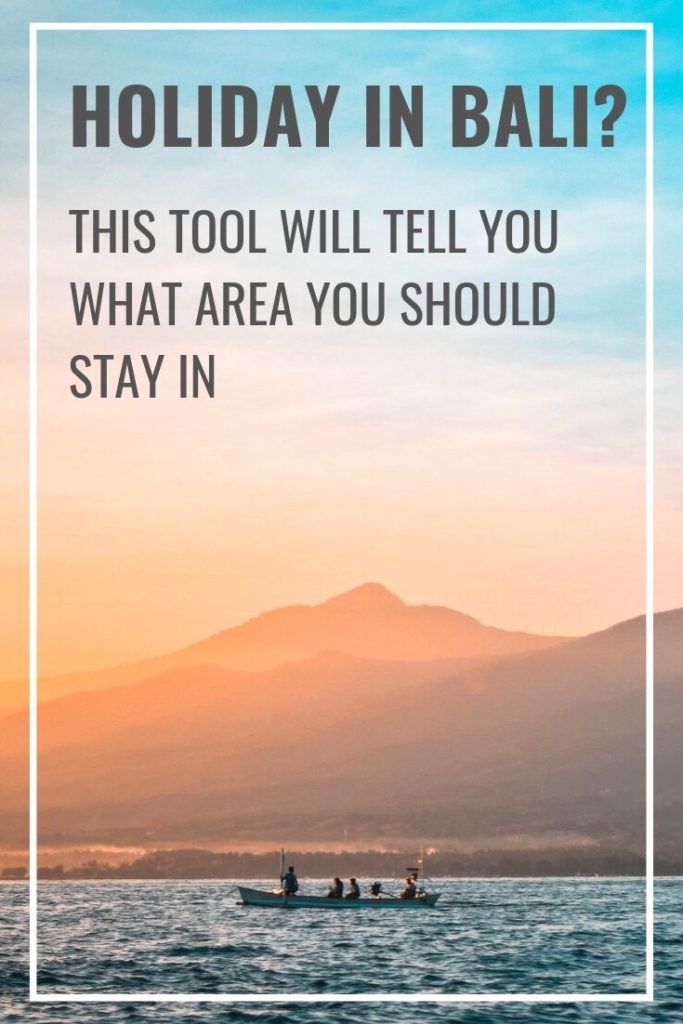 Where to stay in Bali - this tool will tell you the best area to stay in Bali based on your travel preferences. Regardless if you travel with children or want to dive