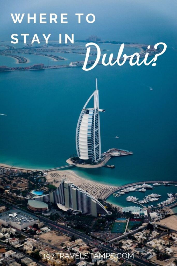 Where to stay in Dubai - We will tell you the best area